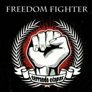 """Freedom Fighter CD """"Cerrando etapas"""""""